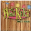 Wai KiKi Party Music CD