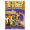 Play Directing in the School